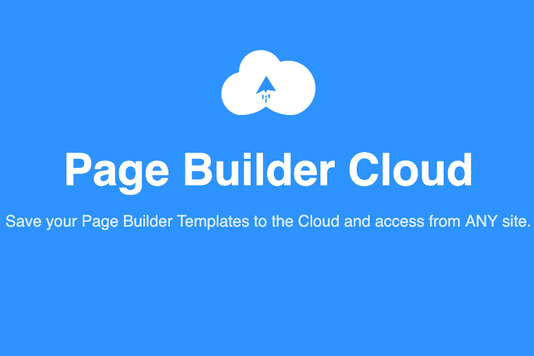 Page Builder Cloud - Save your Page Builder Templates to the Cloud and access from ANY site.